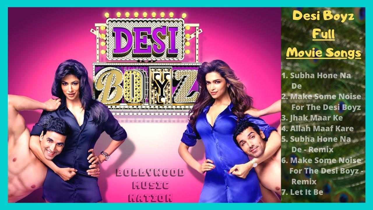 Download Desi Boyz Jukebox | Desi Boyz All Song | Subah Hone Na De Song | Desi Girls | Bollywood Music Nation