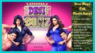 Desi Boyz Jukebox | Desi Boyz All Song | Subah Hone Na De Song | Desi Girls | Bollywood Music Nation