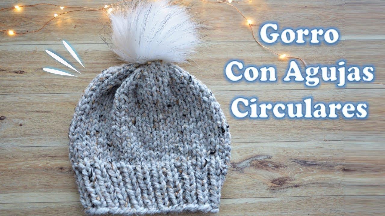 GORRO CON AGUJAS CIRCULARES PARA PRINCIPIANTES | Danii\'s Ways ...