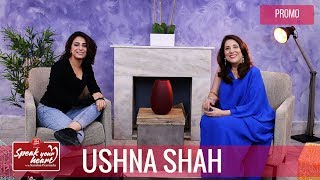 Ushna Shah Talks About Her Sister Irsa Ghazal | Speak Your Heart With Samina Peerzada