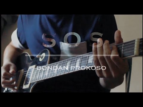 S.O.S Save Our Souls Bondan Prakoso guitar cover