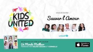 Kids United & Hélène Ségara - Sauver l