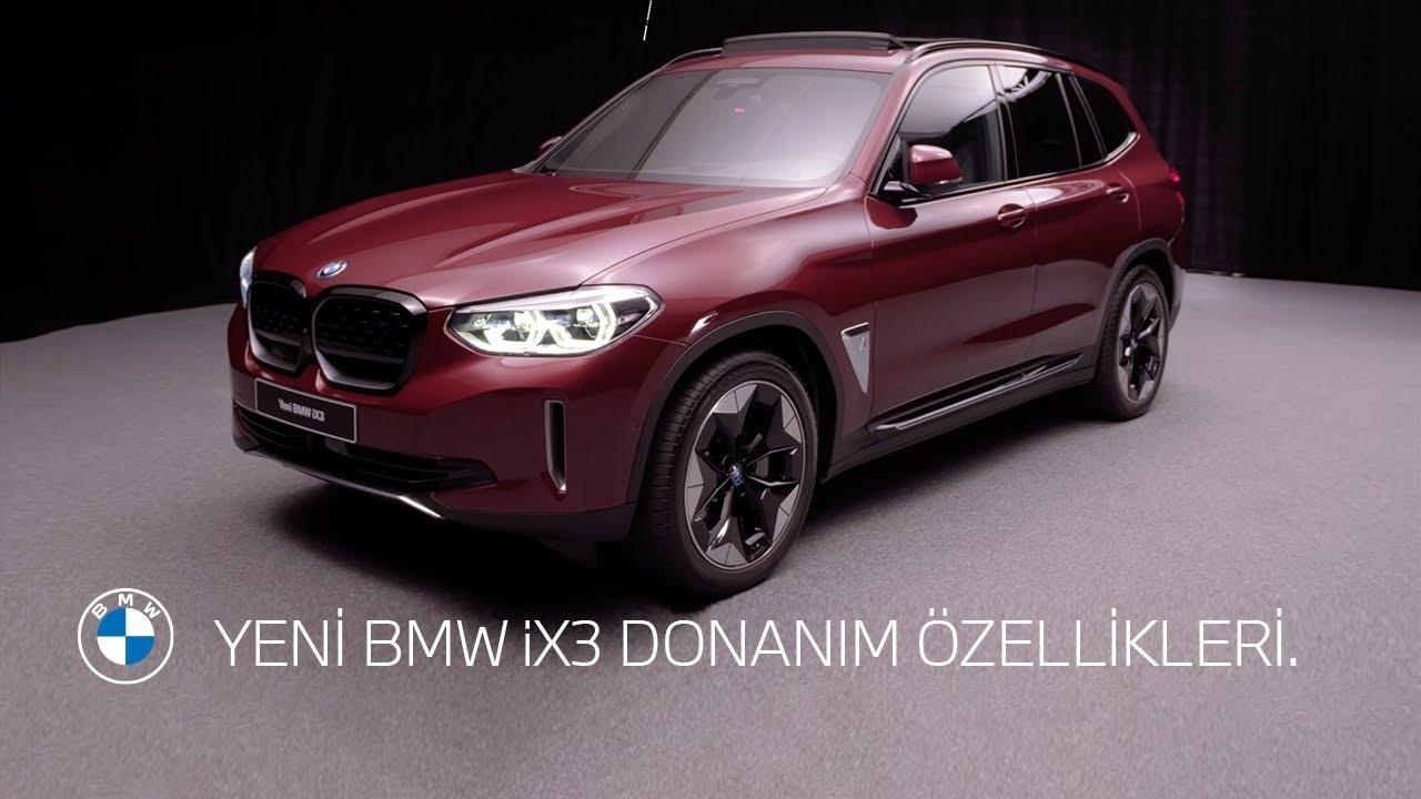 YENİ BMW iX3 DONANIM ÖZELLİKLERİ.