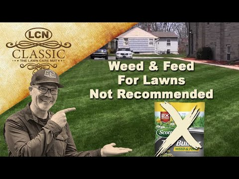 Weed N Feed For Lawns : Not Recommended