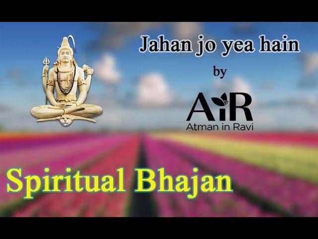 Jahan Jo Yeh Hain | Spiritual Bhajan by AIR | AiR Bhajan |