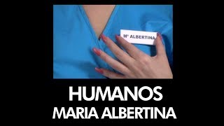 HUMANOS - Maria Albertina - [ Official Music Video ]