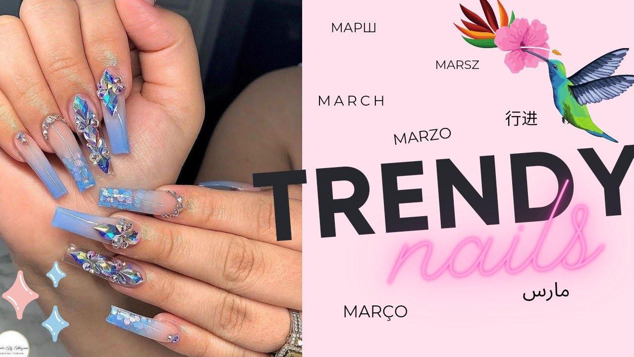 Tendencia en Uñas Marzo 2021🌻 Primavera Verano / March Trendy Nails Spring Summer 🌻