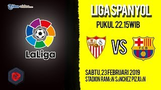 Jadwal Liga Spanyol Sevilla Vs Barcelona, Sabtu Pukul 22.15 WIB