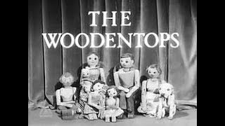 Watch with Mother The Wooden tops BBC 1960s