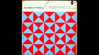 Conjunto Castelinho - Os Donos Da Bossa - 1964 - Full Album