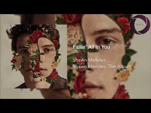 Shawn Mendes - Fallin' All In You (áudio)