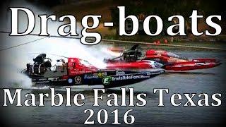 Drag-boats 'Big Raw Sound' Marble Falls 2016