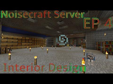 NoiseCraft™ Ep 4 Interior Design