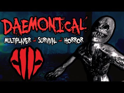 Daemonical - Moments & Gameplay - Multiplayer Survival Horror