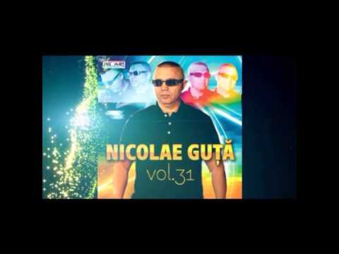 NICOLAE GUTA - Ea e tot ce vrea inima(SUPER HIT 2014)