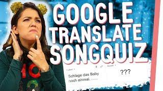 GOOGLE Translate Songquiz mit MALWANNE und RRR