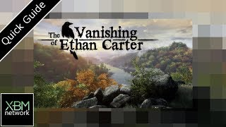 The Vanishing of Ethan Carter - Introduction & Mini Guide to 1st 3 achievements ( Xbox One X )
