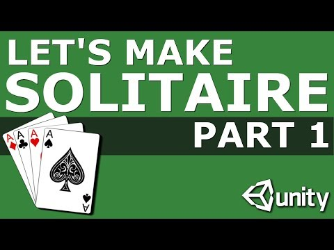 Let's Make Solitaire In Unity Part 1: Set Up And Shuffle