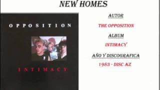 The Opposition - New Homes (1983)