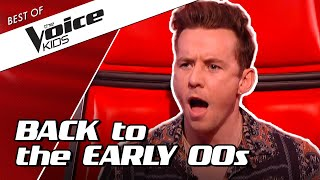 TOP 10 | EARLY 2000s NOSTALGIA in The Voice Kids