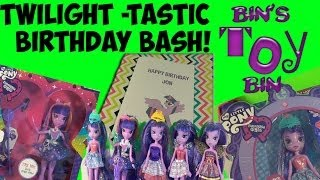 Twilight-tastic Birthday Bash! Two Twilight Sparkle Equestria Girls Reviews! By Bin's Toy Bin