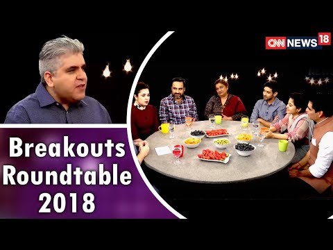 Rajeev Masand's Breakouts Roundtable 2018 (Exclusive) | CNN News18