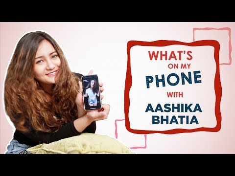 What's On My Phone With Aashika Bhatia | Phone Secrets Revealed | Exclusive