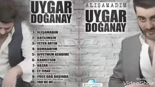 Uygar Doğanay - KAHRETSİN BEN NASIL BIR ADAMIM / 2018.mp3