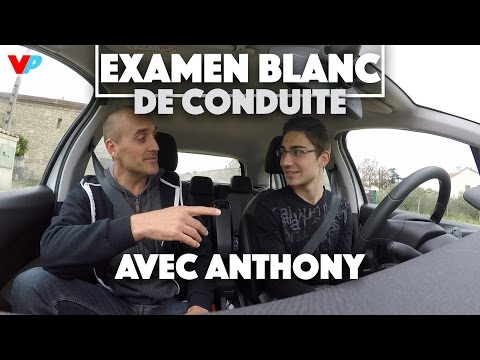 EXAMEN BLANC DE CONDUITE AVEC ANTHONY !
