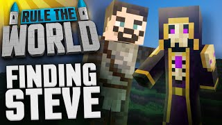 Minecraft Rule The World #65 - Finding Steve
