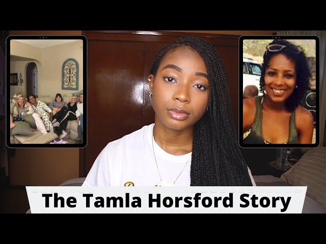 BLACK WOMAN IS FOUND DEAD AFTER ATTENDING A SLEEPOVER WITH ONLY WHITE WOMEN   Tamla Horsford\'s Story