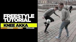 So lernt ihr die besten Freestyle Tricks – FREESTYLE TUTORIAL – KNEE AKKA