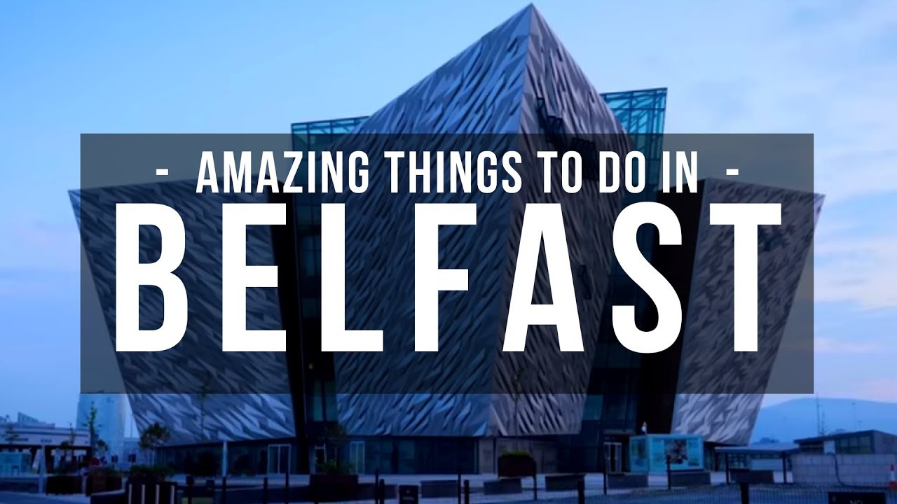 Things to do in Belfast 2019 - Belfast Tourism / Belfast City - Fun, Free  things to do in Belfast