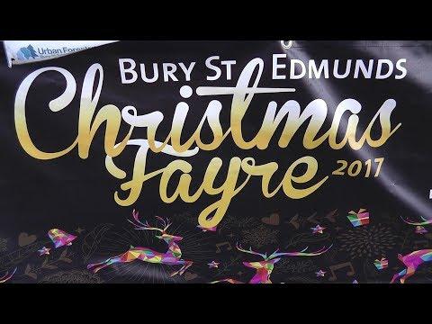 Bury St Edmunds Christmas Fayre 2017   PART ONE