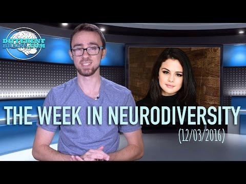 Week in Neurodiversity – Selena Gomez Opens Up About Depression (12/3/16)