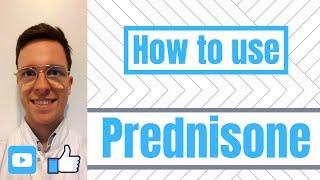 How and When to Use Prednisone? (Deltasone, Orasone, Adasone) - For patients
