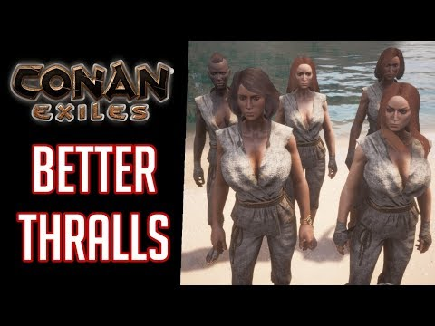 Conan Exiles Better Thralls Mod - YouTube