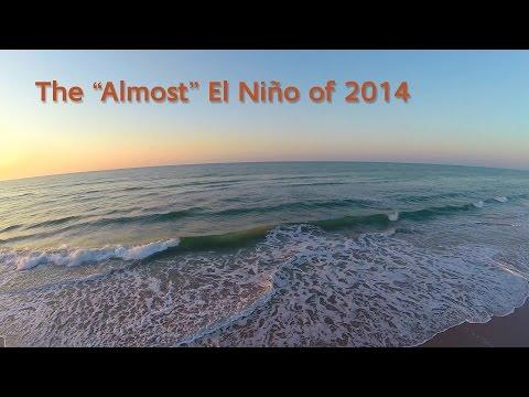 """The """"Almost"""" El Niño of 2014"""