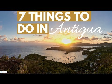 7 Things to do in Antigua & One Thing NOT to do!
