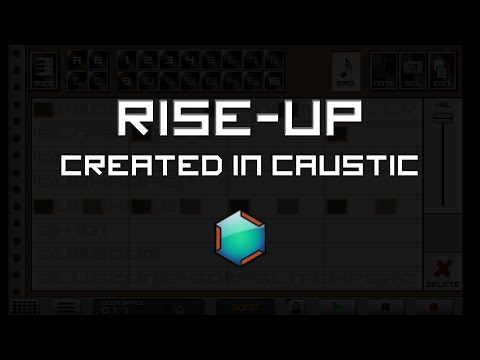 Rise Up - Created in Caustic
