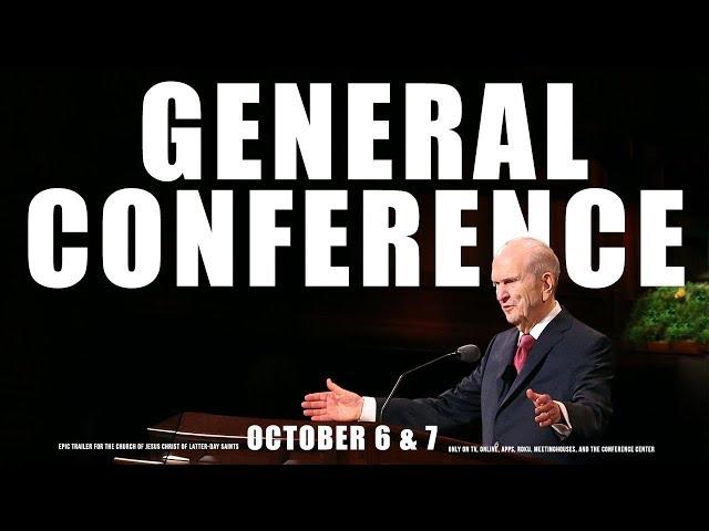 General Conference EPIC Trailer October 2018