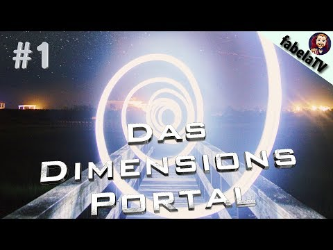 Das Dimensionsportal #1:
