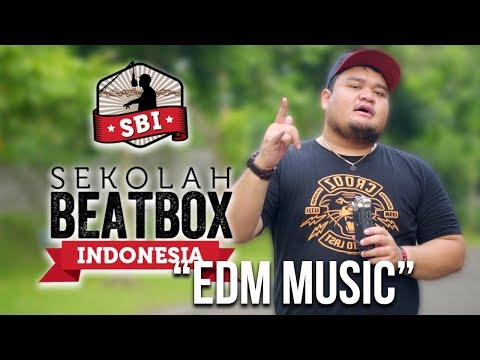MUSIK EDM - Fakta Beatbox #3 | Sekolah Beatbox Indonesia