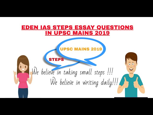 UPSC 2019 MAINS ESSAY PAPER ANALYSIS | QUESTIONS FROM EDEN IAS STEPS | ART OF ANSWER WRITING