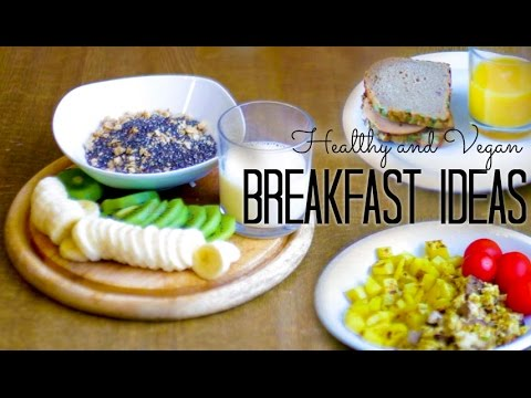 Healthy And Vegan Breakfast Ideas | Quick And Easy Recipes For Weight Loss