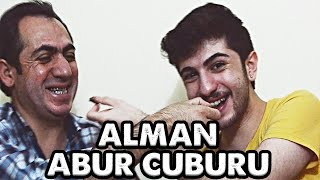 BABAMLA ALMAN ABUR CUBURLARINI TADIYORUZ!