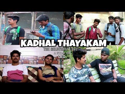 Kadhal Thayakam Tamil Short Flim