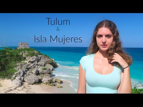 Exploring Isla Mujeres & Tulum!