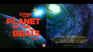 DJ Premier Planet Of The Beats Vol. 1 - Full Album