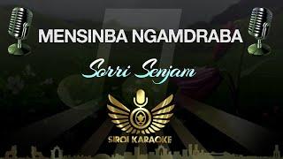 Sorri Senjam - Mensinba Ngamdraba (Karaoke Version)